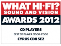 Cyrus  CD 8 SE2 - What Hi-Fi? Sound and Vision Awards 2012